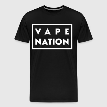 Vape Nation - T-shirt Premium Homme