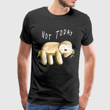 Not Today Sloth - Sloth - Comic Animals - Mannen Premium T-shirt