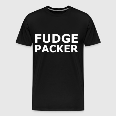 Fudge Packer - Men's Premium T-Shirt