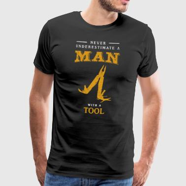Never Underestimate A Man with a Tool Funny Shirt - Männer Premium T-Shirt