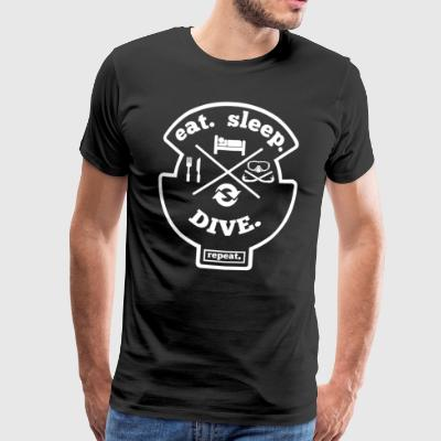 Eat Sleep Dive Repeat - Diver - Diving T-Shirt - Men's Premium T-Shirt