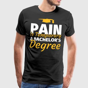 Bachelor degree Bachelor degree gift - Men's Premium T-Shirt