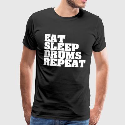 Eat, sleep, drumming play cool sayings - Men's Premium T-Shirt