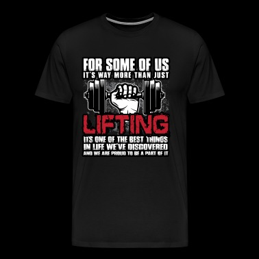 LIFTING - Mannen Premium T-shirt
