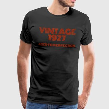 Vintage Pop Art 1927 Birthday. Aged to perfection. - Men's Premium T-Shirt
