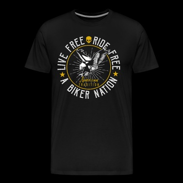 Live Free Ride Gratis Amerika En Biker Nation - Premium T-skjorte for menn
