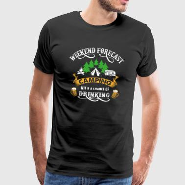 Weekend Camping Camper Drinking Tents Party - Men's Premium T-Shirt