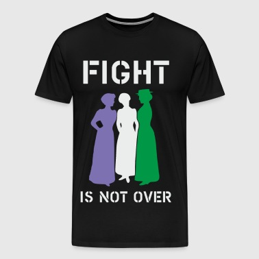 Fight is not over - Men's Premium T-Shirt