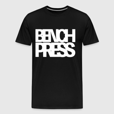 Bench Press - T-shirt Premium Homme