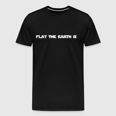 flat earth funny design conspiracy gift - Men's Premium T-Shirt