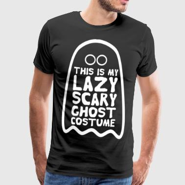 this is my lazy scary ghost costume Halloween - Männer Premium T-Shirt
