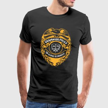 Grammar Police To Serve And Correct - Men's Premium T-Shirt