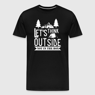 Think Outside the box - Camping - Men's Premium T-Shirt