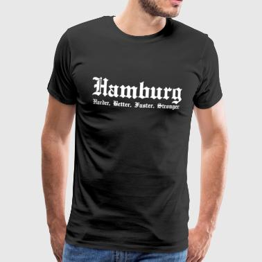 Hamburg Harder, Better, Faster, Stronger hansestaden - Herre premium T-shirt