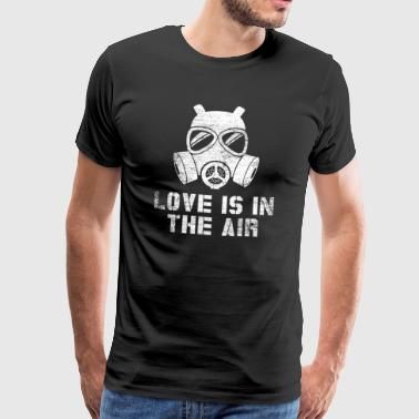 Love is in the air - anti valentine's day - Men's Premium T-Shirt