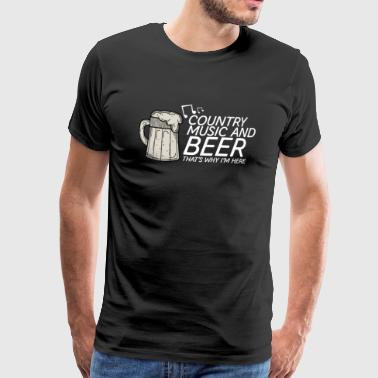 Country Music And Beer - Festivals & Concerten - Mannen Premium T-shirt