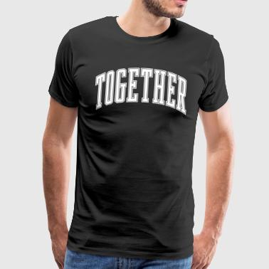 Together - T-shirt Premium Homme