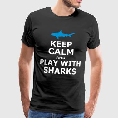 KEEP CALM AND PLAY WITH SHARKS - simple - Men's Premium T-Shirt