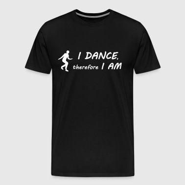 I dance I am - Men's Premium T-Shirt