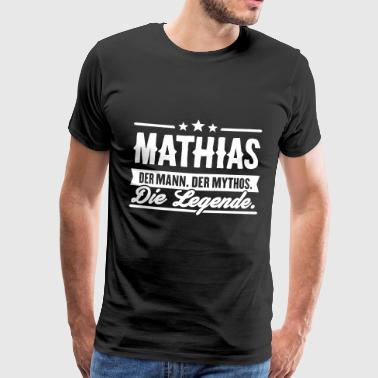 Man Myth Legend Mathias - Men's Premium T-Shirt
