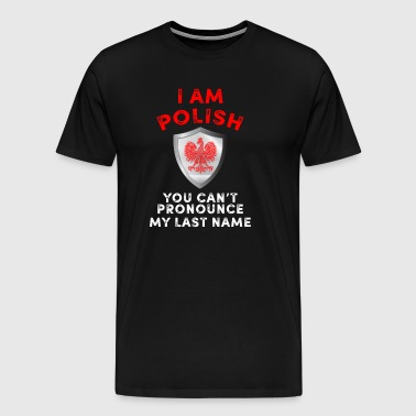 I am Polish - Men's Premium T-Shirt