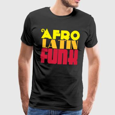 AFRO LATIN FUNK - Dance Shirt - Premium T-skjorte for menn