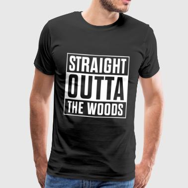 Straight Outta skogen - Premium T-skjorte for menn
