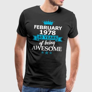 Februar 1978 til 40 år for å være Awesome - Premium T-skjorte for menn