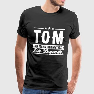 Mann Mythos Legende Tom - Männer Premium T-Shirt