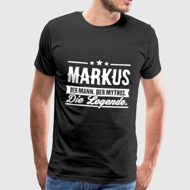 Man Myth Legend Markus - Men's Premium T-Shirt