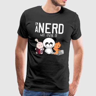 I'ma Nerd - Get Over It - Men's Premium T-Shirt