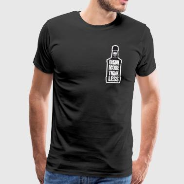 Triad Kings Drink More Print. - Men's Premium T-Shirt
