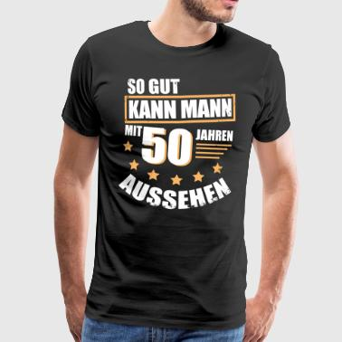 suchbegriff 39 50 geburtstag mann 39 t shirts online bestellen spreadshirt. Black Bedroom Furniture Sets. Home Design Ideas