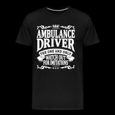 ambulance driver the one and only - Men's Premium T-Shirt