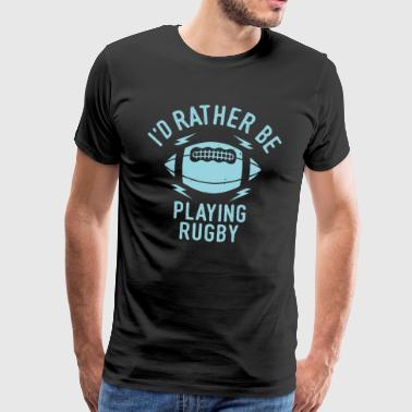 Rugby Player Team Team Cool Rolig Gåva - Premium-T-shirt herr