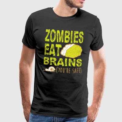 ZOMBIES EAT BRAINS T-SHIRT - Men's Premium T-Shirt