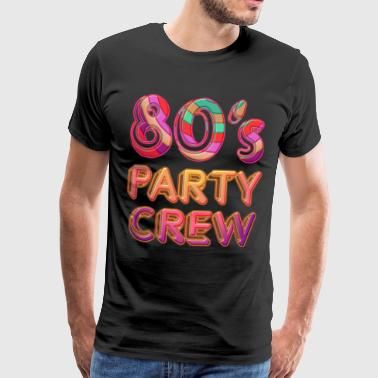 80's Party Crew - Männer Premium T-Shirt
