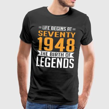 1948 70 70th Birthday years Legends gift - Men's Premium T-Shirt