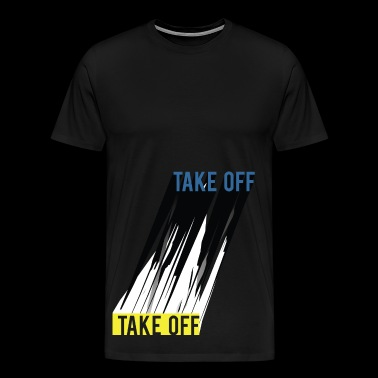 Take off - Men's Premium T-Shirt