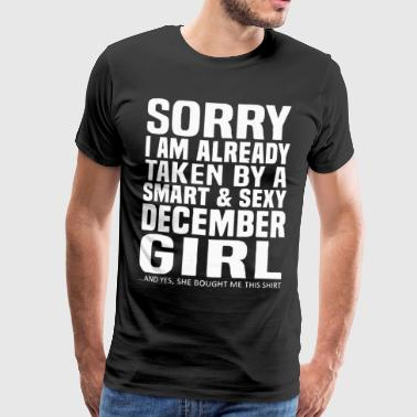 Sorry I am already taken by a smart and sexy - Men's Premium T-Shirt