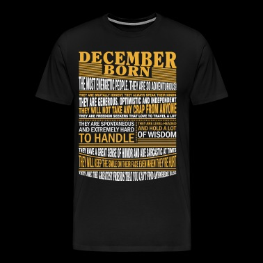 December born the most energetic people - Männer Premium T-Shirt