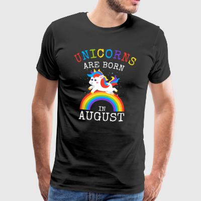 Unicorns worden geboren in augustus Funny Birthday Party - Mannen Premium T-shirt