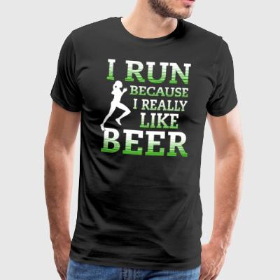 I run because I really like beer - Männer Premium T-Shirt