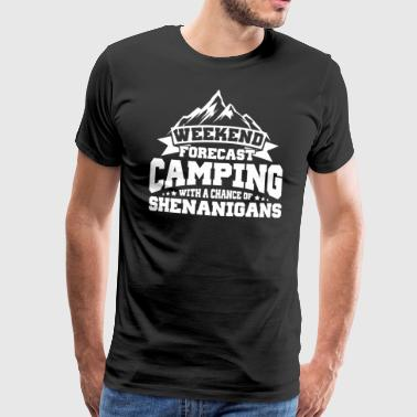 Prévisions de week-end Camping With Chance Shenanigans - T-shirt Premium Homme