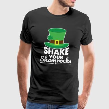 Funny St.Patrick's Day Shake Your Shamrocks - Men's Premium T-Shirt