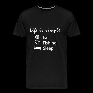 eat fishing sleep fishing - Men's Premium T-Shirt
