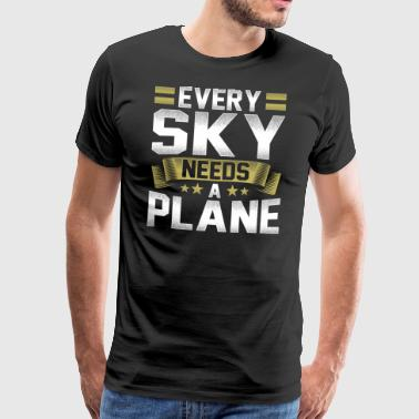 Every sky needs an airplane pilot - Men's Premium T-Shirt