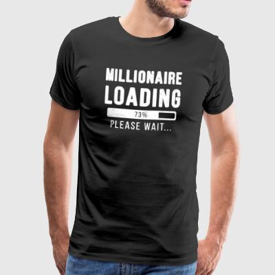 Millionaire loading ... please wait! | miljonair - Mannen Premium T-shirt