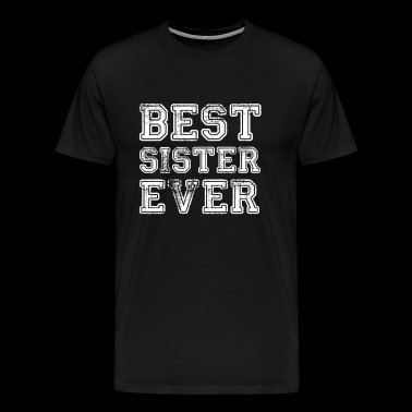 Sister sister gift idea birthday t-shirt - Men's Premium T-Shirt