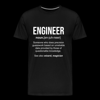 Definition of engineer funny gift - Men's Premium T-Shirt